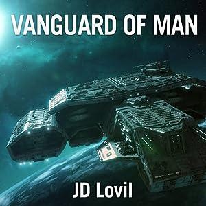 Vanguard of Man Audiobook