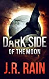 Dark Side of the Moon: A Samantha Moon Story (Short Story) (Vampire for Hire)