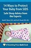 img - for 14 Ways to Protect Your Baby from SIDS: Safe Sleep Advice from the Experts (A Parenting Press Qwik Book) book / textbook / text book