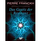 """Das Gesetz der Resonanzvon """"Pierre Franckh"""""""