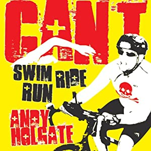 Can't Swim, Can't Ride, Can't Run Audiobook