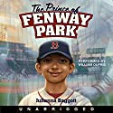 The Prince of Fenway Park Audiobook by Julianna Baggott Narrated by William Dufris