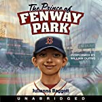 The Prince of Fenway Park | Julianna Baggott