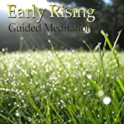 Guided Meditation for Early Rising: Wake Up Early, Morning Person, Energy & Motivation, Silent Meditation, Self Help Hypnosis & Wellness | [Val Gosselin]