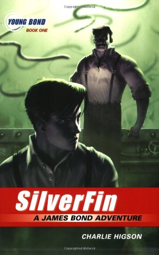 SilverFin (James Bond Adventure, A)