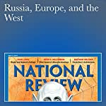 Russia, Europe, and the West | John O'Sullivan