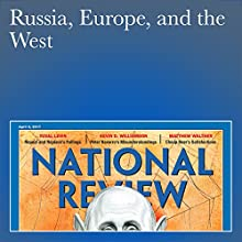 Russia, Europe, and the West Periodical by John O'Sullivan Narrated by Mark Ashby