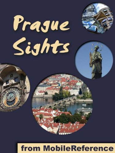 Prague Sights 2011: a travel guide to the top 25 attractions in Prague, Czech Republic (Mobi Sights)