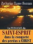 La Puissance Du Saint-esprit Dans La...