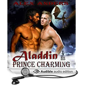 Aladdin & His Prince Charming: In the Dragon's Den (A Gay Interracial Erotic Romance Fairy Tale)