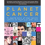 Planet Cancer: The Frequently Bizarre Yet Always Informative Experiences And Thoughts Of Your Fellow Natives ~ Heidi Schultz Adams