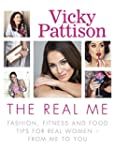 The Real Me: Fashion, Fitness and Foo...