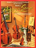 101VN - Artistry in Strings Violin Book 2 by Robert S. Frost, Gerald D. Fischbach (2003) Paperback