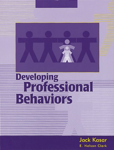 Developing Professional Behaviors
