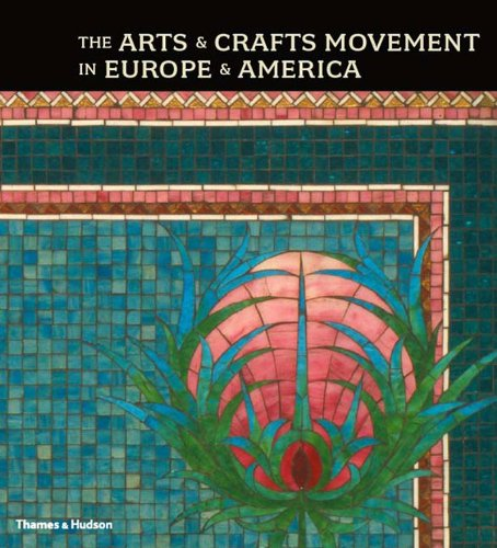 the-arts-crafts-movement-in-europe-america-design-for-the-modern-world-1880-1920