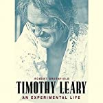 Timothy Leary: A Biography | Robert Greenfield
