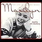 Marilyn: Her Life in Her Own Words Hörbuch von George Barris Gesprochen von: Jill Eikenberry, Michael Tucker