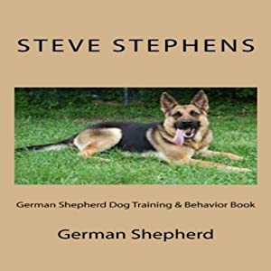 German Shepherd Dog Training & Behavior Book | [Steve Stephens]