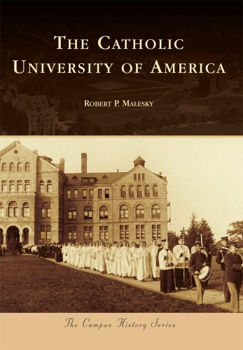 Catholic University of America, The (Campus History)