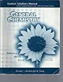 General Chemistry Student Solution Manual (0030212332) by WHITTEN