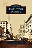 img - for Downtown Phoenix book / textbook / text book