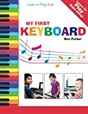 img - for My First Keyboard - Learn To Play: Kids book / textbook / text book