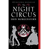 The Night Circus ~ Erin Morgenstern