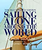 Image of Sailing Alone Around the World: The Complete Illustrated Edition