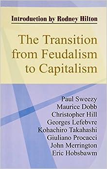 Feudalism to capitalism