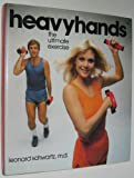 Heavyhands: The Ultimate Exercise System