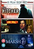 The Hitcher/Vacancy/The Marsh [DVD]