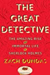 The Great Detective: The Amazing Rise...