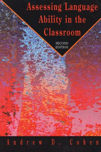 Assessing Language Ability in the Classroom (Teaching...