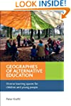 Geographies of Alternative Education:...