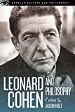Leonard Cohen and Philosophy: Various Positions