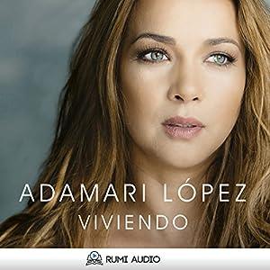 Viviendo [Spanish Edition] Audiobook