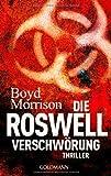 Die Roswell Verschwörung: Thriller
