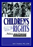 img - for Children's Rights: Policy And Practice (Social Work Practice in Action) 2nd Edition( Paperback ) by Pardeck, Jean A. published by Routledge book / textbook / text book