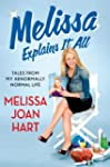 Melissa Explains It All: Tales from M...