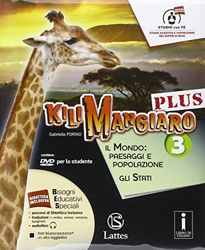 Kilimangiaro plus. Tavola-Atlante-Mi preparo per l'interrogazione. Con e-book. Con espansione online. Per la Scuola media. Con DVD-ROM: 3