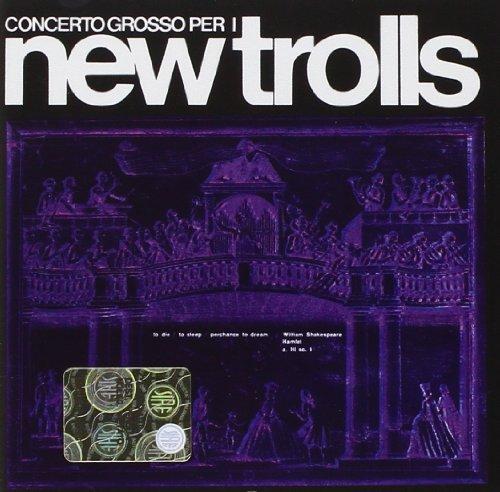 New Trolls - Concerto Grosso - Zortam Music