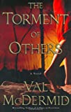 The Torment of Others: A Novel (Dr. Tony Hill and Carol Jordan Mysteries)