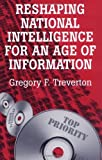 img - for Reshaping National Intelligence for an Age of Information: 1st (First) Edition book / textbook / text book