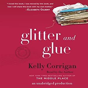Glitter and Glue Audiobook