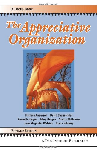 The Appreciative Organization