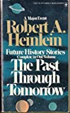 Past Through Tomorrow (0425027384) by Heinlein, Robert A.