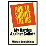 img - for How to Survive the IRS: My Battles Against Goliath book / textbook / text book