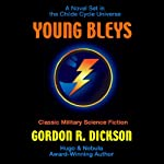Young Bleys (       UNABRIDGED) by Gordon R. Dickson Narrated by Kevin T. Collins