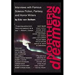 Northern Dreamers: Interviews With Famous Science Fiction, Fantasy, and Horror Writers (Out of This World) by Edo Van Belkom