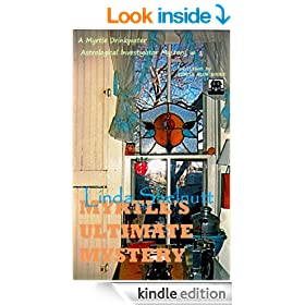 Myrtle's Ultimate Mystery (A Myrtle Drinkwater Astrological Investigator Mystery: 1)